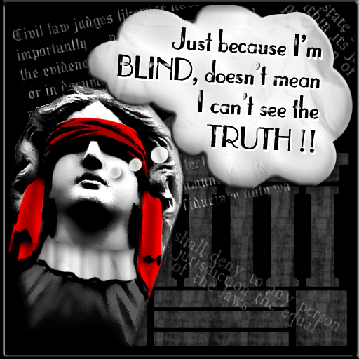Just because I'm BLIND, doesn't mean I can't see the TRUTH!!
