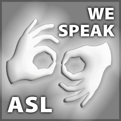 We Speak ASL (American Sign Language)
